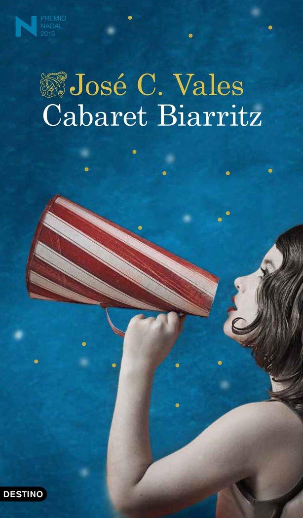 CABARET BIARRITZ (PREMIO NADAL 2015)