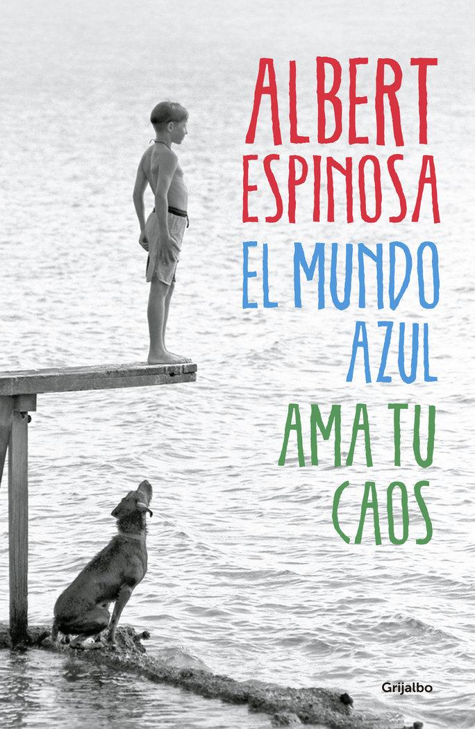 MUNDO AZUL AMA TU CAOS,EL