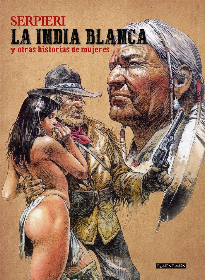 LA INDIA BLANCA Y OTRAS HISTORIAS DE MUJERES